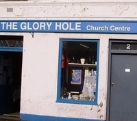 The Glory Hole - Church Centre