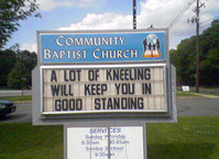 A Lot Of Kneeling Will Keep You In Good Standing