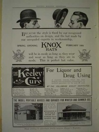 1909 - Knox Hats AND The Keeley Cure for liquor and Drug using