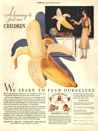 1930 - Chiquita - In learning to feed our children