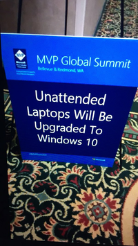 MVP Global Summit - Unattended Laptops Will Be Upgraded To Windows 10