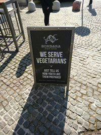 We serve vegetarians