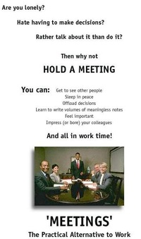 Bored at work? HOLD A MEETING!