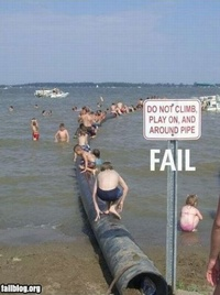 Sing Fail - Do Not climb, play, bla, around the pipe
